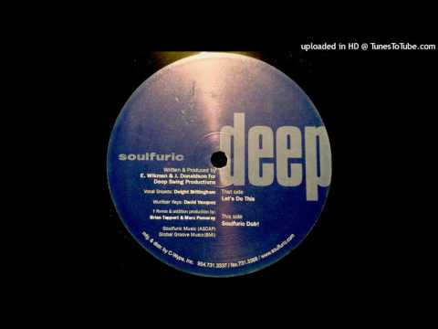 Deep Swing Presents Jazz Transit - Let's Do This! (Soulfuric Dub)