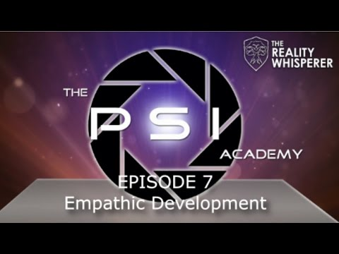 The Psi Academy: Episode 7 - Empathic Development