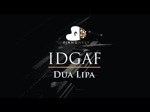 Dua Lipa - IDGAF - Piano Karaoke / Sing Along / Cover With Lyrics