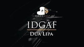 Dua Lipa - IDGAF - Piano Karaoke / Sing Along / Cover with Lyrics