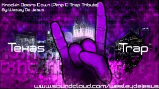 Knockin Doors Down (Trap Remix) - Wesley De Jesus