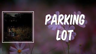 Parking Lot (Lyrics) - The Weather Station