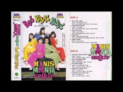 Bul Kibal Kibul / Manis Manja Group  (original Full)
