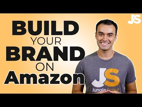How to Build a Brand on Amazon in 2019 | Jungle Scout