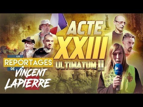 LES GILETS JAUNES : ULTIMATUM II, ACTE XXIII – Les Reportages de Vincent Lapierre