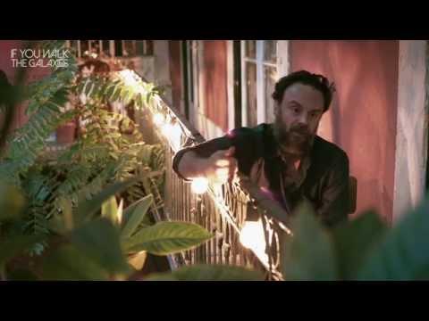 IF YOU WALK THE GALAXIES | RODRIGO AMARANTE