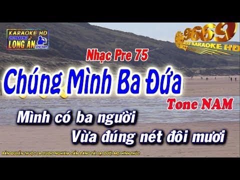 Karaoke Chúng Mình Ba Đứa  | Tone Nam beat chuẩn | Nhạc sống LA STUDIO| Karaoke 9669