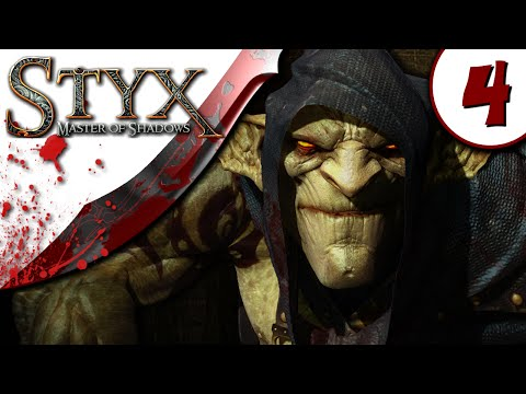 Styx Master of Shadows Gameplay  - Part 4 - NO COMMENTARY - Walkthrough |
