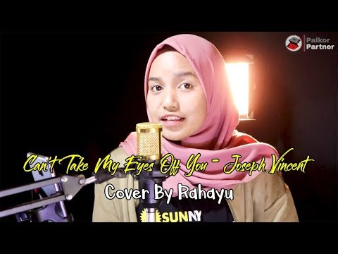 CAN'T TAKE MY EYES OFF YOU - JOSEPH VINCENT | COVER BY RAHAYU KURNIA