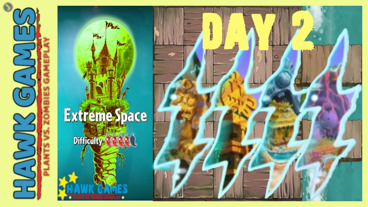Plants vs Zombies 2 - Extreme Space Day 2
