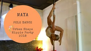 Contortion Maya Pole Dance Hippie Party 2018 - Psychedelic Addict (Prod by Pham) Anuka