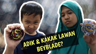 ADIK & KAKAK LAWAN BEYBLADE? | BEYBLADE BOSKU