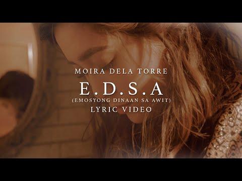 E. D. S. A. (Emosyong Dinaan Sa Awit) - Moira Dela Torre (Lyrics)