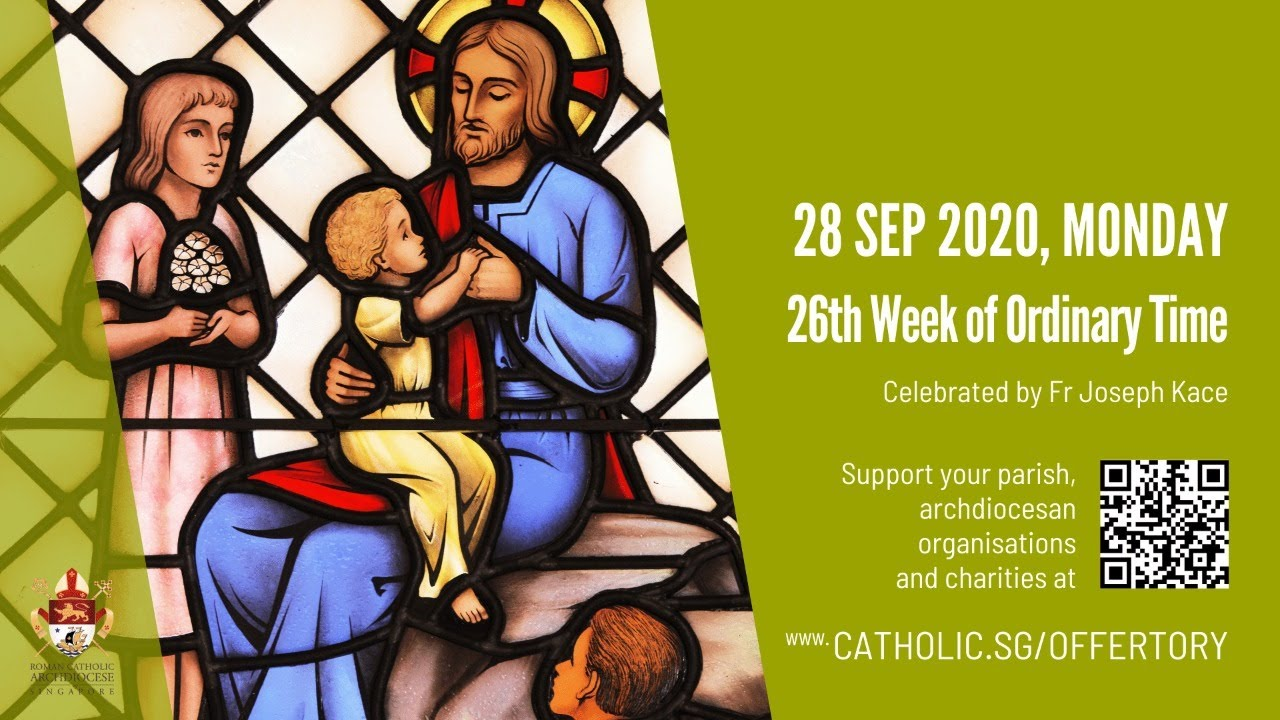 Catholic Weekday Mass Today Online - Monday, 26th Week of Ordinary Time 2020