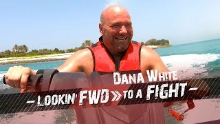 Dana White: Lookin' FWD to a Fight - UFC 242 Vlog Episode 3