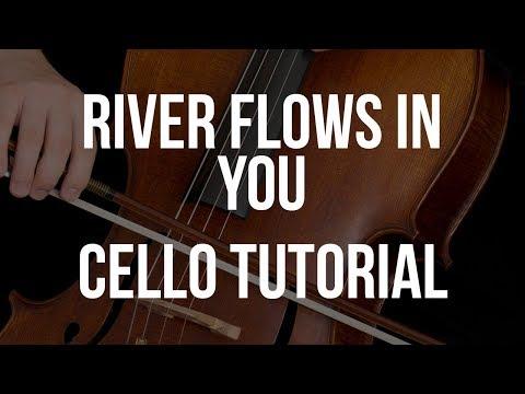 Cello Tutorial: River Flows In You
