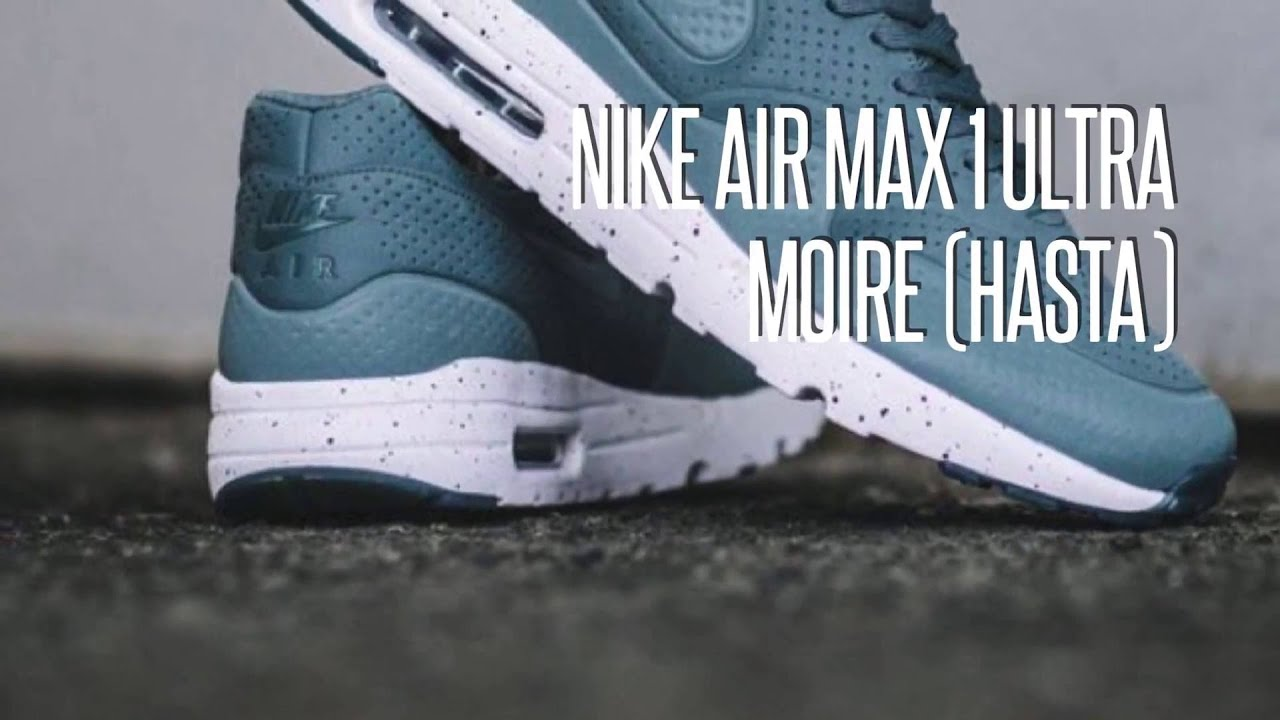the best attitude 1ce46 9ef6e NIKE AIR MAX 1 ULTRA MOIRE (HASTA)  SNEAKERS STAR