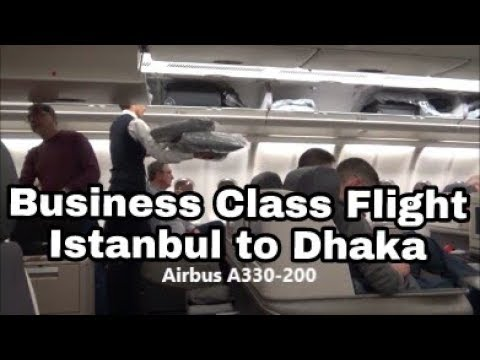 Business Class Flight Review | Istanbul to Dhaka | Turkish Airlines | 27N17 Day 2C