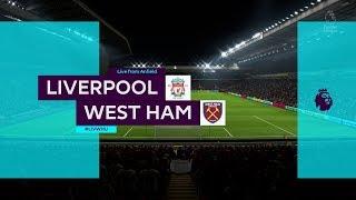 FIFA18 : Liverpool VS West Ham United  โม ซาลาห์โหดเกิน ! ! ! !