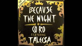 Co.Ro featuring Taleesa - Because the night (1992 Ray Mix)