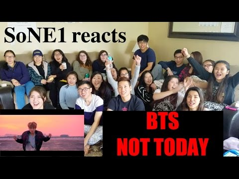 BTS (방탄소년단) - Not Today M/V Reaction by SoNE1