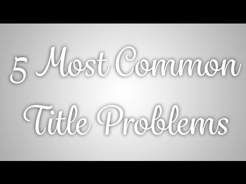 5 Most Common Title Problems