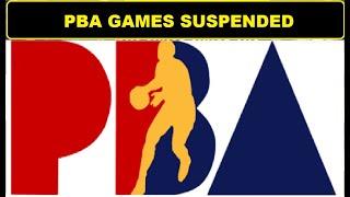 BREAKING: PBA GAMES SUSPENDED