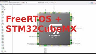 Basic FreeRTOS code generation using STM32CubeMX
