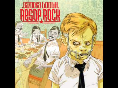 Aesop Rock - Bazooka Tooth (Full Album)