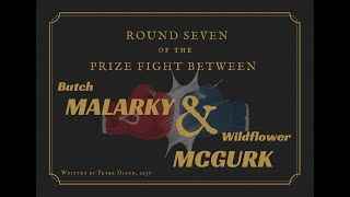 Bonus Episode - The Radioplay Hour Live - Round 7 between Butch Marlarky & Wildflower McGurk