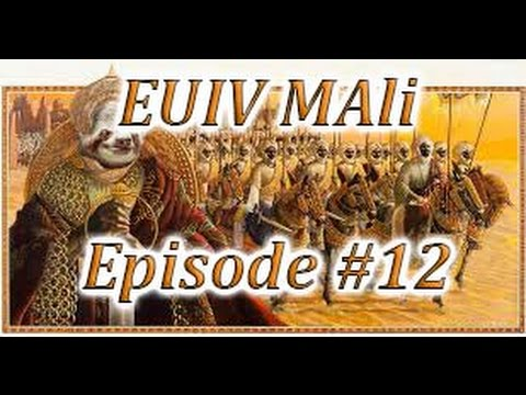 Let's Play EUIV Converted Mali Episode 12 (Gotta get that Trade)