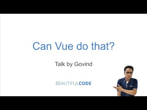 Can Vue do that? by Govind (part 2) thumbnail
