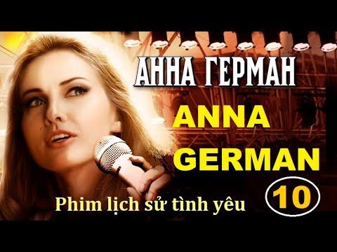 Anna German. Tập 10   Phim lịch sử tình yêu - Star Media (2013)
