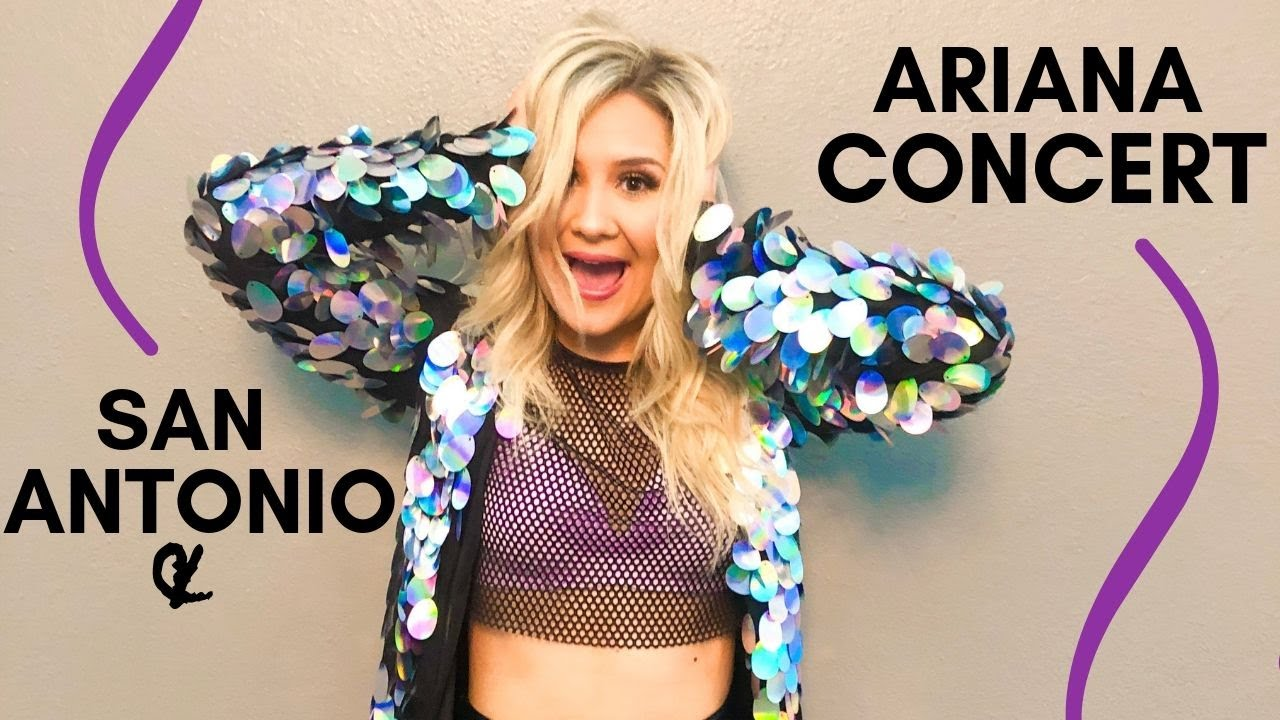 Ariana Grande Concert Vlog San Antonio Tx Youtube