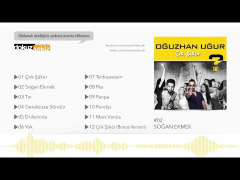 Oğuzhan Uğur - Soğan Ekmek (Official Audio)