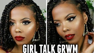 GIRL TALK GRWM | SHOULD BLACK WOMEN SETTLE | INTERRACIAL DATING |DATING DOWN STRUGGLE LOVE|TASTEPINK