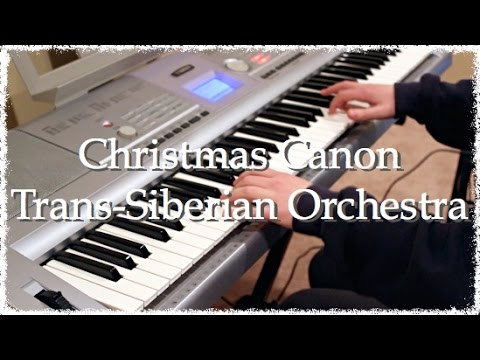 Christmas Canon | Trans-Siberian Orchestra | Piano Cover