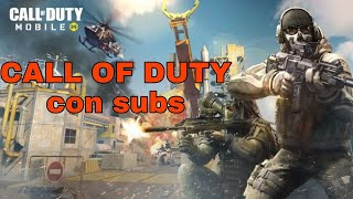 CALL OF DUTY MOBILE CON SUBS