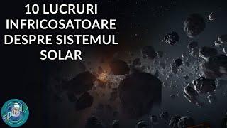 10 Lucruri Nelinistitoare Despre Sistemul Solar