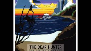 """The Dear Hunter - """"What Time Taught Us"""" (Indigo)"""