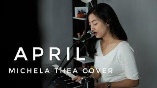Download lagu APRIL (FIERSA BESARI)- MICHELA THEA ( LIVE COVER )