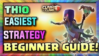 Th10 EASIEST 3 STARS ATTACK STRATEGY FOR BEGINNERS | Clash Of Clans