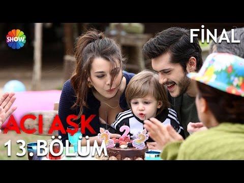 Acı Aşk 13.Bölüm (Final) ᴴᴰ