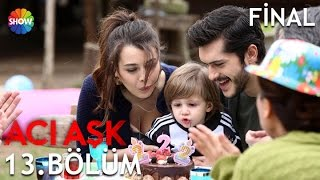 Acı ask son bolum