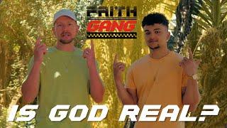Is God Real? - Faith Gang 1