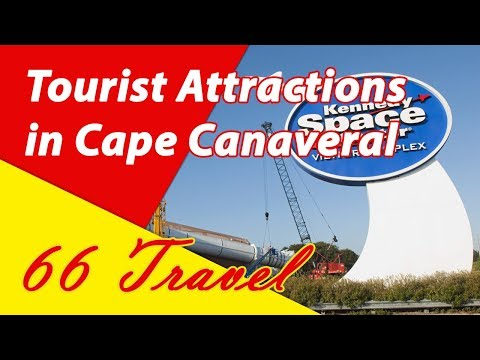 List 8 Tourist Attractions in Cape Canaveral, Florida | Travel to United States