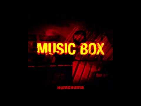Huma-Huma - Music Box