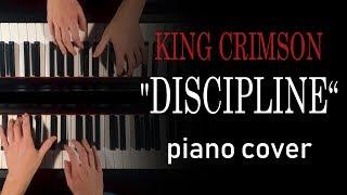 King Crimson - Discipline [piano cover]
