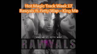 Rawyals - King Me ft. Fetty Wap
