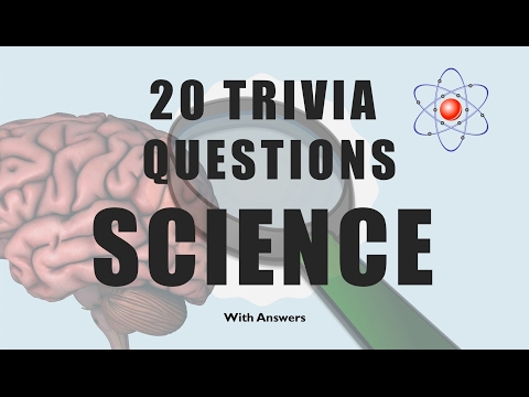 20 Trivia Questions (Science) No. 1